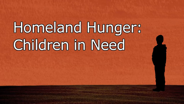 Homeland Hunger: Children in Need