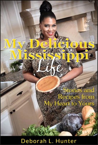 Book: My Delicious Mississippi Life